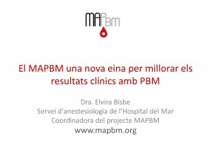 XHUP MAPBM. Model d'avaluació del Patient Blood Management als hospitals - Hospital del Mar