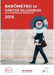 Barómetro de Hábitos Saludables de las Empresas Españolas 2016