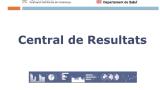 Es presenten les dades de la Central de Resultats 2017