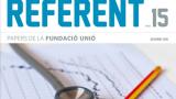 Nou 'Referent, papers de la Fundació Unió'