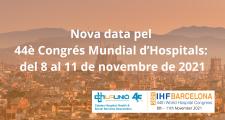 Nova data pel  44è Congrés Mundial d'Hospitals:  del 8 al 11 de novembre de 2021