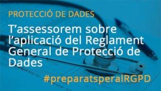 T'assessorem sobre l'aplicació del Reglament General de Protecció de Dades