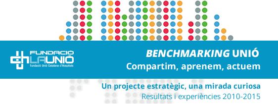 Benchmarking Unió - Resultats i experiències 2010-2015