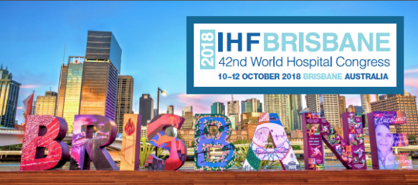 Brisbane, World Hospital Congres, 2018, International Hospital Federation,