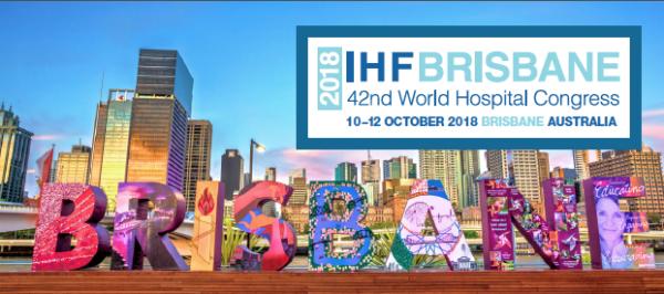 Brisbane, World Hospital Congres, 2018, International Hospital Federation,