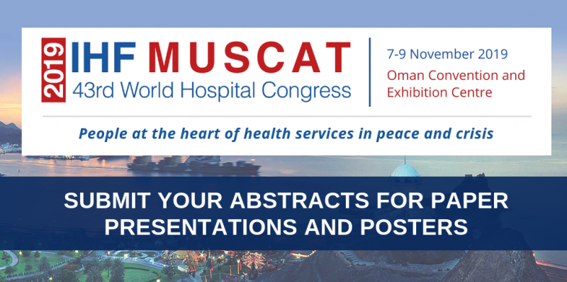 43 World Hospital Congress, WHC, Muscat, Oman, submit posters and papers