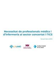 Necessitat de professionals mèdics i d'infermeria al sector concertat i ICS
