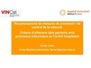 AE Recomanacions de mesures de prevenció i de control de la infecció. Criteris d'aïllament dels pacients - Hospital Universitari Mútua de Terrassa